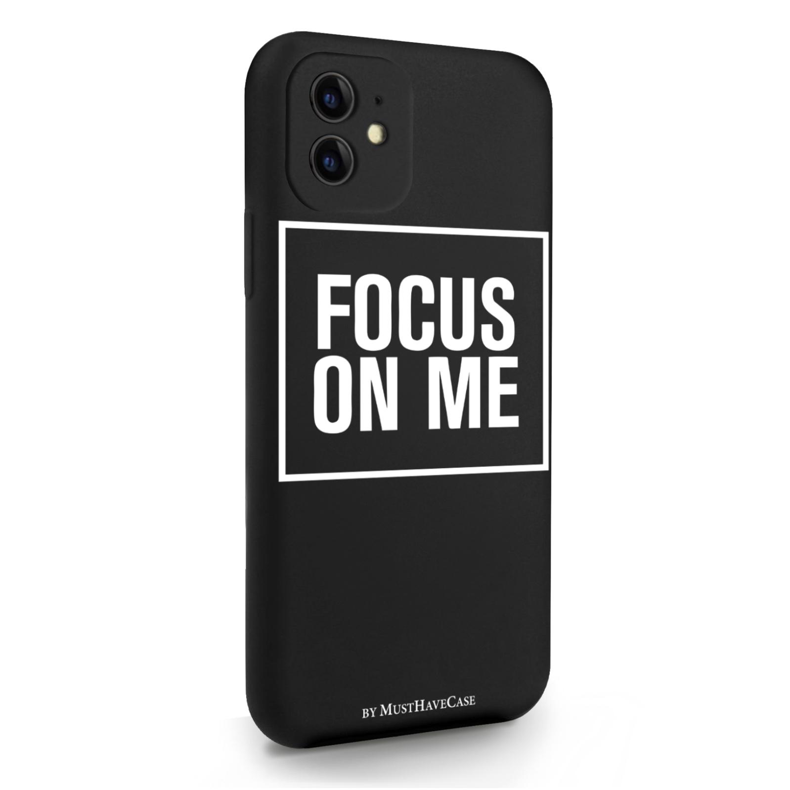 Черный силиконовый чехол для iPhone 11 Focus on me для Айфон 11