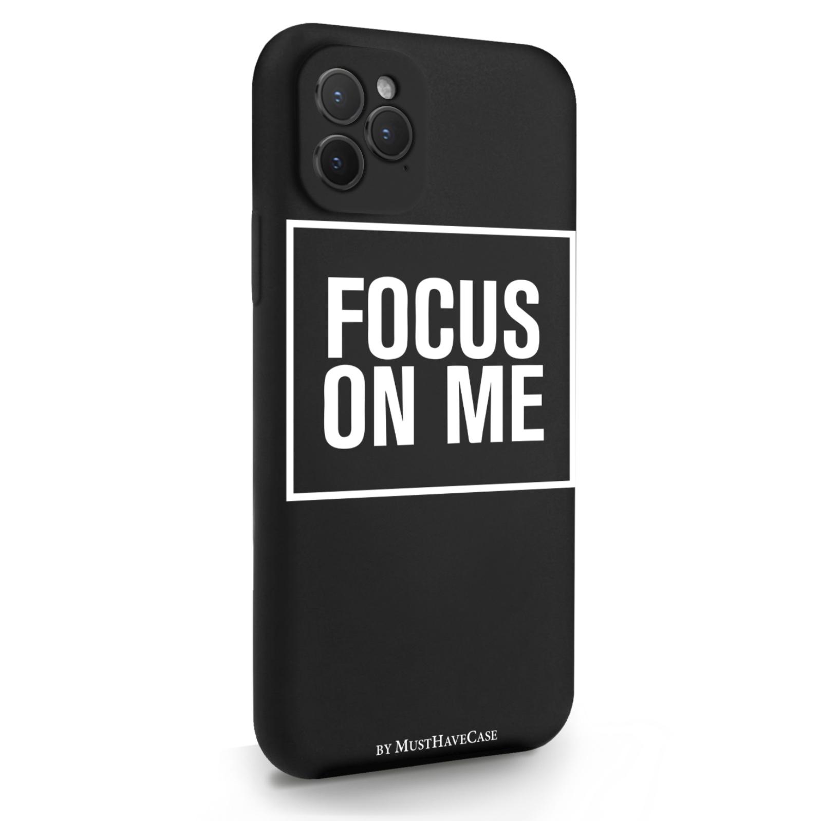 Черный силиконовый чехол для iPhone 11 Pro Focus on me для Айфон 11 Про