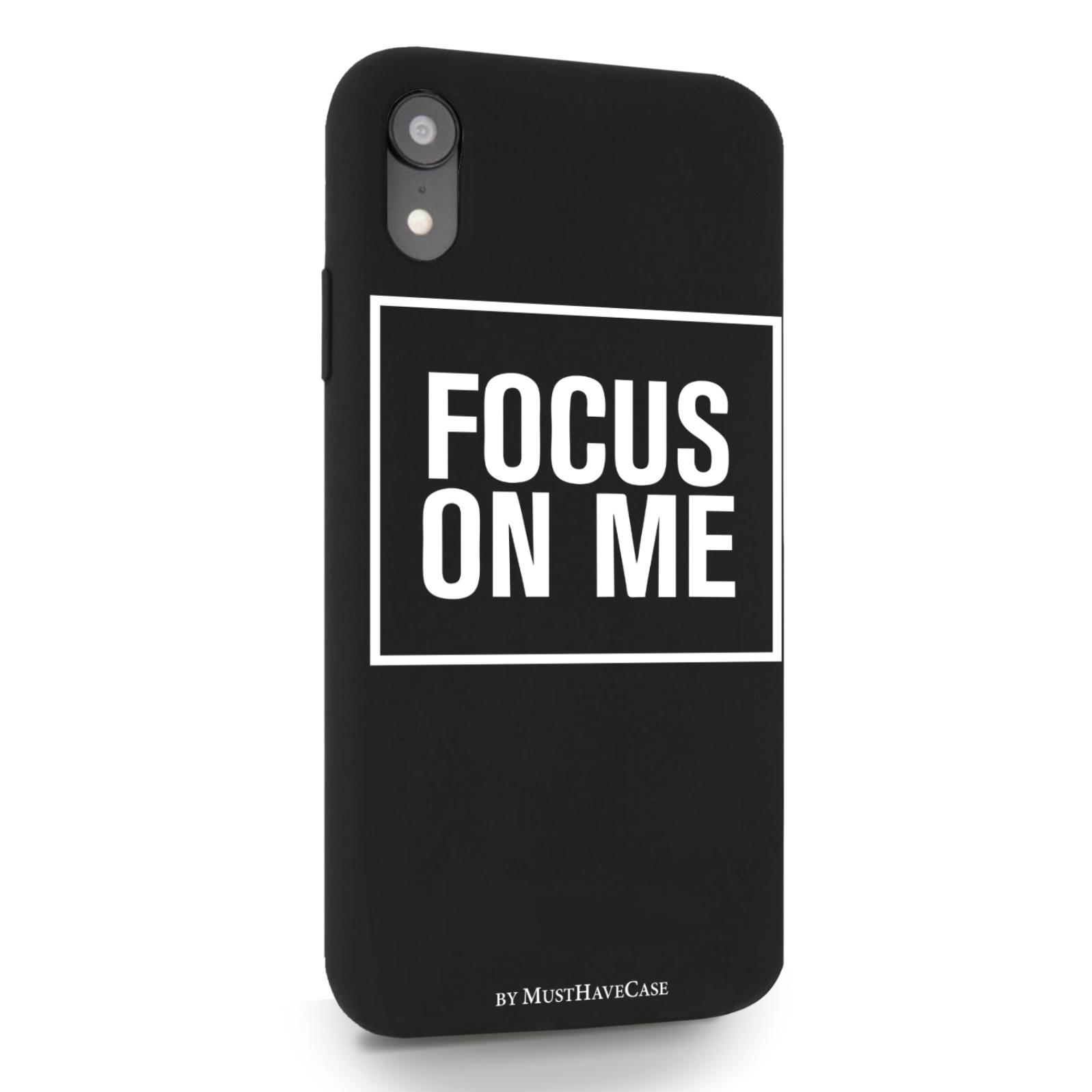 Черный силиконовый чехол для iPhone XR Focus on me для Айфон 10R